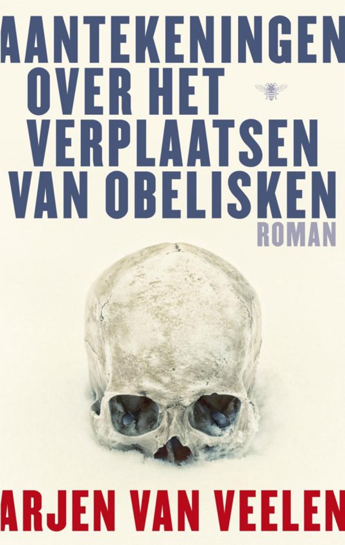 Cover boek aantekeningen over het verplaatsen van obelisken van Arjen Van Veelen